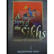 A Story of the Sikhs (Pursuit of Sovereignty)