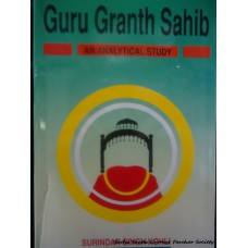 Guru Granth Sahib - An Analytical Study