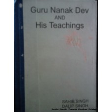 Guru Nanak Dev Ji and His Teachings