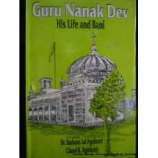 Guru Nanak Dev - His Life and Bani