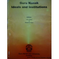 Guru Nanak Ideals and Institutions