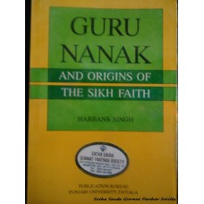 Guru Nanak and Origins of the Sikh Faith