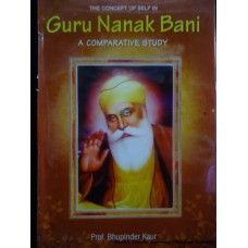 The Concept of Self in Guru Nanak Bani - Comparative Study