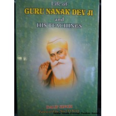 Life of Guru Nanak Dev Ji and His Teachings