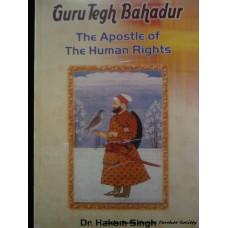 Guru Tegh Bahadur - The Apostle of The Human Rights
