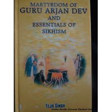 Martyrdom of Guru Arjan Dev and Essentials of Sikhism