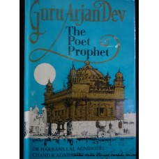 Guru Arjan Dev - The Poet Prophet