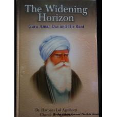 The Widening Horizon - Guru Amar Das and His Bani