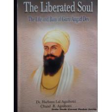 The Liberated Soul - The Life and Bani of Guru Angad Dev