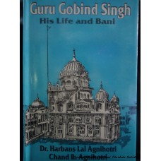 Guru Gobind Singh - His Life and Bani