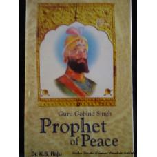 Guru Gobind Singh Prophet of Peace