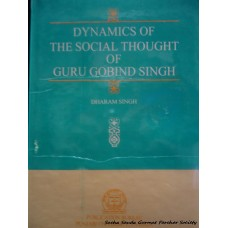 Dynamics of The Social Thought of Guru Gobind Singh
