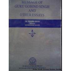 Message of Guru Gobind Singh and Other Essays