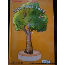 The Sikh Tree: The Message of the Gurus
