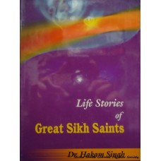 Life Stories of Great Sikh Saints