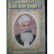 Life Story of Sant Attar Singh Ji