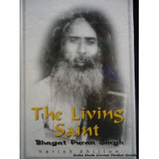 The Living Saint - Bhagat Puran Singh
