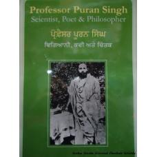 Professor Puran Singh - Scientist, Poet & Philosopher