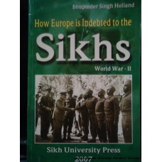 How Europe is Indebted to the Sikhs? World War II