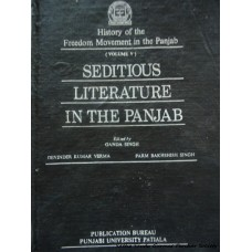 History of the Freedom Movement in the Punjab: Seditious Literature In The Punjab