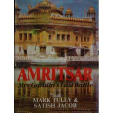 Amritsar- Mrs Gandhi's Last Battle