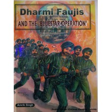 Dharmi Faujis and the Blue Star Operation
