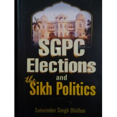SGPC Elections and the Sikh Politocs