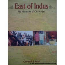 East of Indus- My Memories of Old Punjab