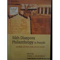 Sikh Diaspora Philanthropy In Punjab: Global Giving of Good