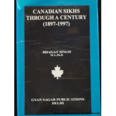 Canadian Sikhs Through A Century