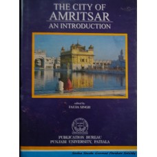 The City of Amritsar - An Introduction
