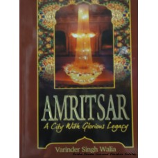 Amritsar- A City with Glorious Legacy