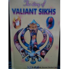The Story of Valiant Sikhs