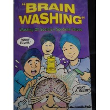 """Brain Washing"": Washing of Society's Specious Values"