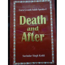 Death and After: Guru Granth Sahib Speaks I