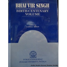 Bhai Vir Singh: Birth-Centenary Volume