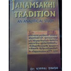 Janamsakhi Tradition: An Analytical Studies