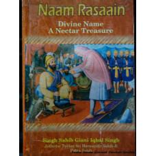 Naam Rasaain: Divine Name A Nectar Treasure