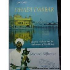 Dhadi Darbar- Religion, Violence, and the Performance of Sikh History