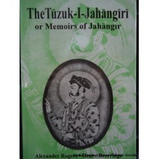 The Tuzuk-I-Jahangiri or Memoirs of Jahangir