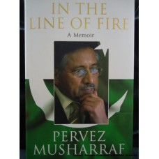In the Line of Fire- A Memoir