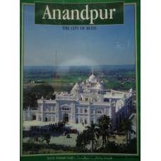 Anandpur- The City of Bliss