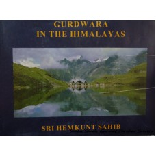 Gurdwara in the Himalayas- Sri Hemkunt Sahib
