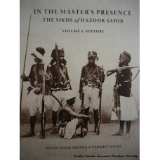 In The Master's Presence- The Sikhs of Hazoor Sahib