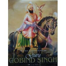 In the Footsteps of Guru Gobind Singh