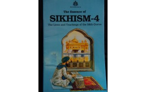 The Essesnce of Sikhism