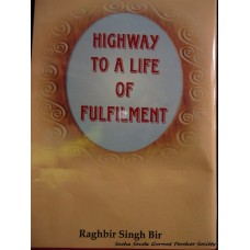 Highway to  Life of Fulfilment