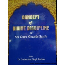 Concept of Divine Discipline in Sri Guru Granth Sahib