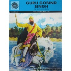 Guru Gobind Singh: The tenth Sikh Guru (Comic Book)