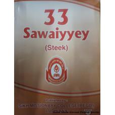 33 Sawaiyyey (Steek)